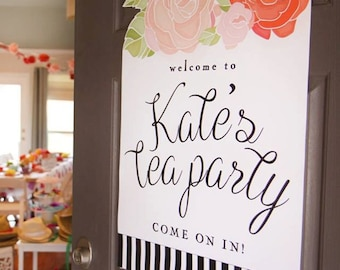 Printable tea party welcome sign - Floral - Black and white stripes - Birthday party - Bridal shower - Baby shower - Customizable