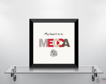 I Love Mecca - Islamic Wall Art and Arabic Calligraphy   Islamic Decor and Art Prints   Modern Islamic Wall Art and Digital Paintings