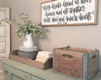 They Broke Bread Sign | Acts 2:46 | Acripture Sign | Kitchen Decor | Famrhouse Style | Reclaimed Wood Sign | Glad And Sincere Hearts