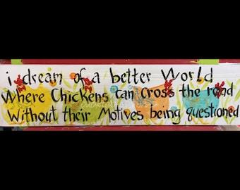 "5.5"" X 21""  #103 Chicken Sign Funky Folk Art Signs"