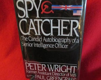 """Autobiography by Peter Wright """"Spycatcher"""""""