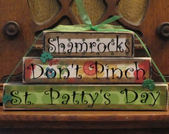 St. Patrick's Day Decor, St. Patrick's Day Sign, Irish Decor, St. Patricks Day Decorations - Shamrocks, Don't Pinch, St. Patty's Day Stacker