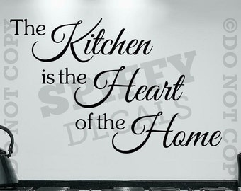The Kitchen Is The Heart Of The Home Vinyl Wall Decal Sticker Decor Family Love