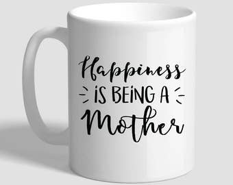Happines Is Being A Mother, Mothers Day Gift, Mothers Day Mug, Mothers Day Gifts From Daughter, Mothers Day Gifts From Son, Gift For Mother