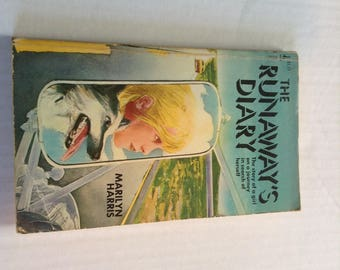 The Runaway's Diary. 1976 Edition.