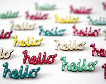 Hello Brooch, Wooden Pin Badge, Laser Cut Birch Wood, Birthday Gift, Wooden Brooch, Hand Painted, Made in uk