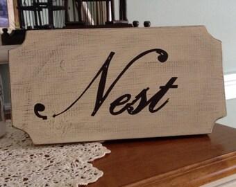 Nest Handpainted Wood Sign, Nest Wood Sign, Nest Vintage Inspired Sign in Custom Colors