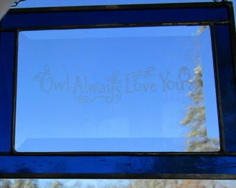 "Stained Glass, Etched,  Sun Catcher -""Owl Always Love You"" - Hand Crafted - Cobalt Blue"