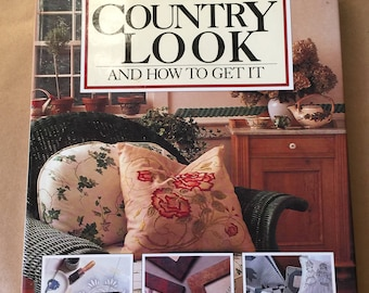 Country Living Country Look Decorating Book  ISBN 0688093582