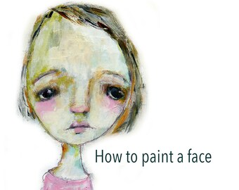 How to Paint a face downloadable PDF - by Mindy Lacefield