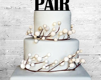 Perfect Pair Wedding Cake topper Monogram cake topper Personalized Cake topper Acrylic Cake Topper