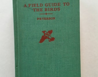 A Field Guide To The Birds / Vintage Peterson Field Guide to the Birds hardcover by Roger Tory Peterso 1960's
