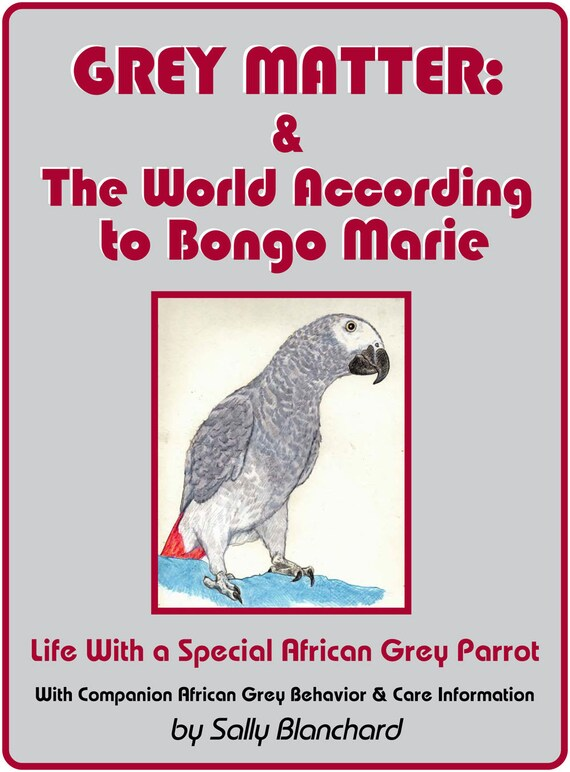 Sally Blanchard's Grey Matter and The World According to Bongo Marie .pdf