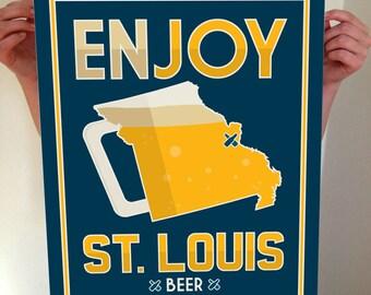 St. Louis, Saint Louis, STL, Enjoy St. Louis Beer, St. Louis Beer Print, St Louis Poster, St. Louis Print, St. Louis Art, STL Art, Beer Art
