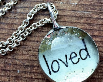 Loved Necklace, Inspirational Jewelry, What's Your Word Soldered Glass Bubble Charm Necklace, Soldered Glass Necklace