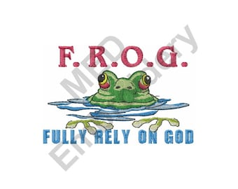 Frog - Machine Embroidery Design, Fully Rely On God