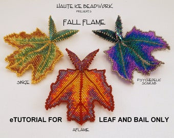 eTUTORIAL for Fall Flame LEAF & BAIL ONLY