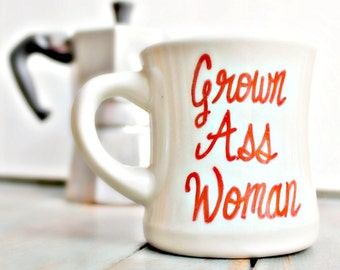 Funny Mug, coffee cup, tea cup, diner mug, red, white, hand painted, grown ass woman, for her, womens, ceramic mug, unique coffee mug