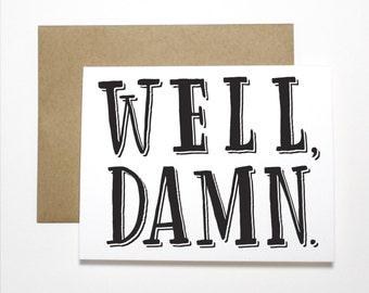 Sympathy Card- Well, Damn