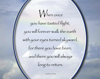 When Once You Have Tasted Flight, Leonardo da Vinci quote, Sky, Clouds, Rainbow, Flying, Pilot