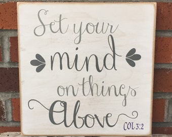 "Rustic Wood Sign- Set Your Mind On Things Above - 12"" x 12"""