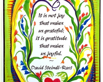 It is not JOY David Steindl-Rast Quote Inspirational GRATITUDE Spiritual Catholic Gift Meditation Decor Heartful Art by Raphaella Vaisseau