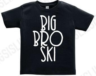 Big Broski Black Shirt/Big Brother Shirt/Pregnancy Announcement/Big Bro/New Parents