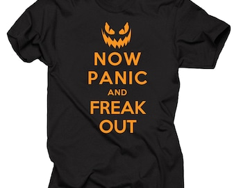 Halloween T-Shirt Now Panic And Freak OUT Halloween Costume Tee Shirt