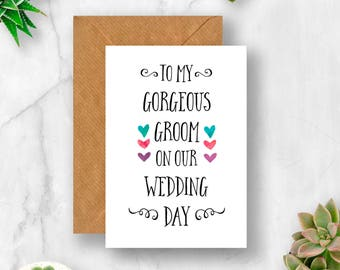 To My Gorgeous Groom Card, Card for Groom, Wedding Day Card, Husband to Be Card, Fiance Card, Wedding Morning Card, Card for Fiance, Groom