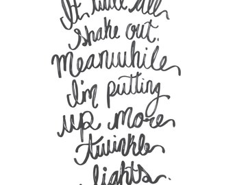 You've Got Mail - Putting Up More Twinkle Lights Quote Print