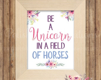 This is a graphic of Striking Be a Unicorn in a Field of Horses Free Printable