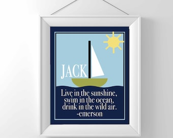 Nautical Nursery Print - INSPIRATIONAL NURSERY QUOTE - Emerson - boy nursery - baby gift - sailboat - swim in the sea - personalized