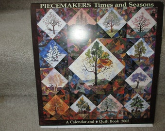 His Majesty - The Tree Piecemakers Times and Seasons A Calendar and Quilt Book quilt pattern