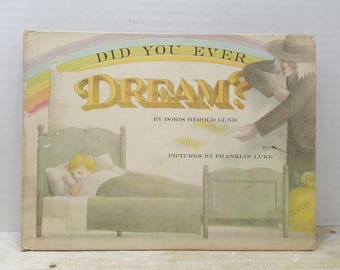 Did You Ever Dream, 1969, Doris Herold Lund, Franklin Luke, vintage kids book