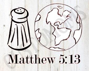 Salt of the Earth / Matthew 5:13 / Iron-on / Heat Transfer / Vinyl Decal