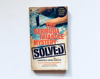 The Bermuda Triangle Mystery SOLVED / by Lawrence David Kusche / Paranormal, Mystery, Ghost Ships