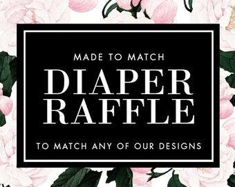 Diaper Raffle Card - Made to Match - Choose any of our designs and we will make you a printable card!