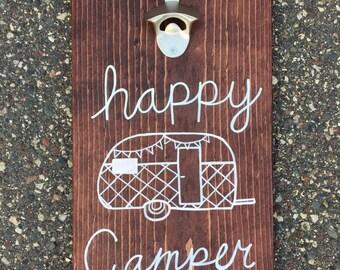 Bottle Opener Wood Sign - happy camper