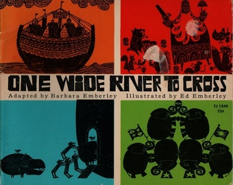 One Wide River to Cross + Barbara Emberley + Ed Emberley + 1968 + Vintage Kids Book