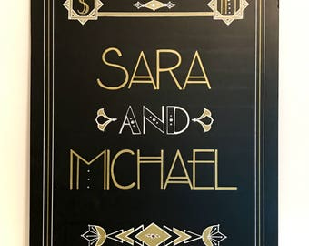 Art Deco - Roaring Twenties - Vintage - Great Gatsby Wedding - Custom Name Sign. Wow Your Guests with this Hand Painted Embellished Sign