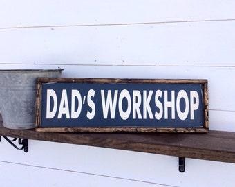 Dad's Workshop Sign Man cave Sign