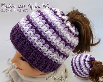Messy bun hat crochet pattern - Crochet ponytail hat pattern - Ripple hat crochet pattern! Permission to sell finished items.Pattern No. 149