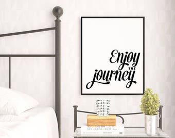 Graduation Gift, Enjoy the Journey Print, Inspirational Quote, Minimalist Typography Print, Gallery Wall Art, Print, Typography Wall Art