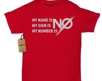 Women's My Name Is No Shirt Printed Just Say No T-shirt #1278