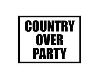 Country Over Party Decal