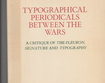 Typographical Periodicals Between The Wars Grant Shipcott 1980