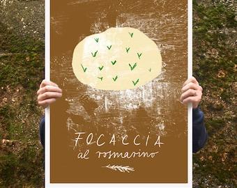 "Focaccia al rosmarino Poster print  20""x27"" - archival fine art giclée print"