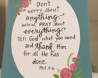 Don't worry about anything-hand-painted canvas-Phil. 4:6