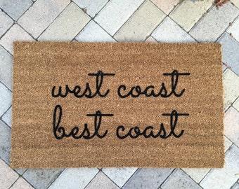 West Coast Best Coast doormat / Funny Doormat / California Decor / Outdoor Welcome Mat / Housewarming Gift / Wedding Gift / Cute Doormat