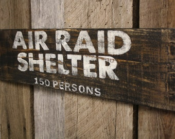 Air Raid Shelter Sign, Rustic Air Raid Shelter Sign, Man Cave Sign, Warning Sign, Pallet Sign